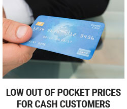 Low Out of Pocket Prices For Cash Customers