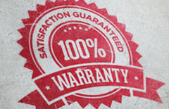 100% Satisfaction Guaranteed Warranty